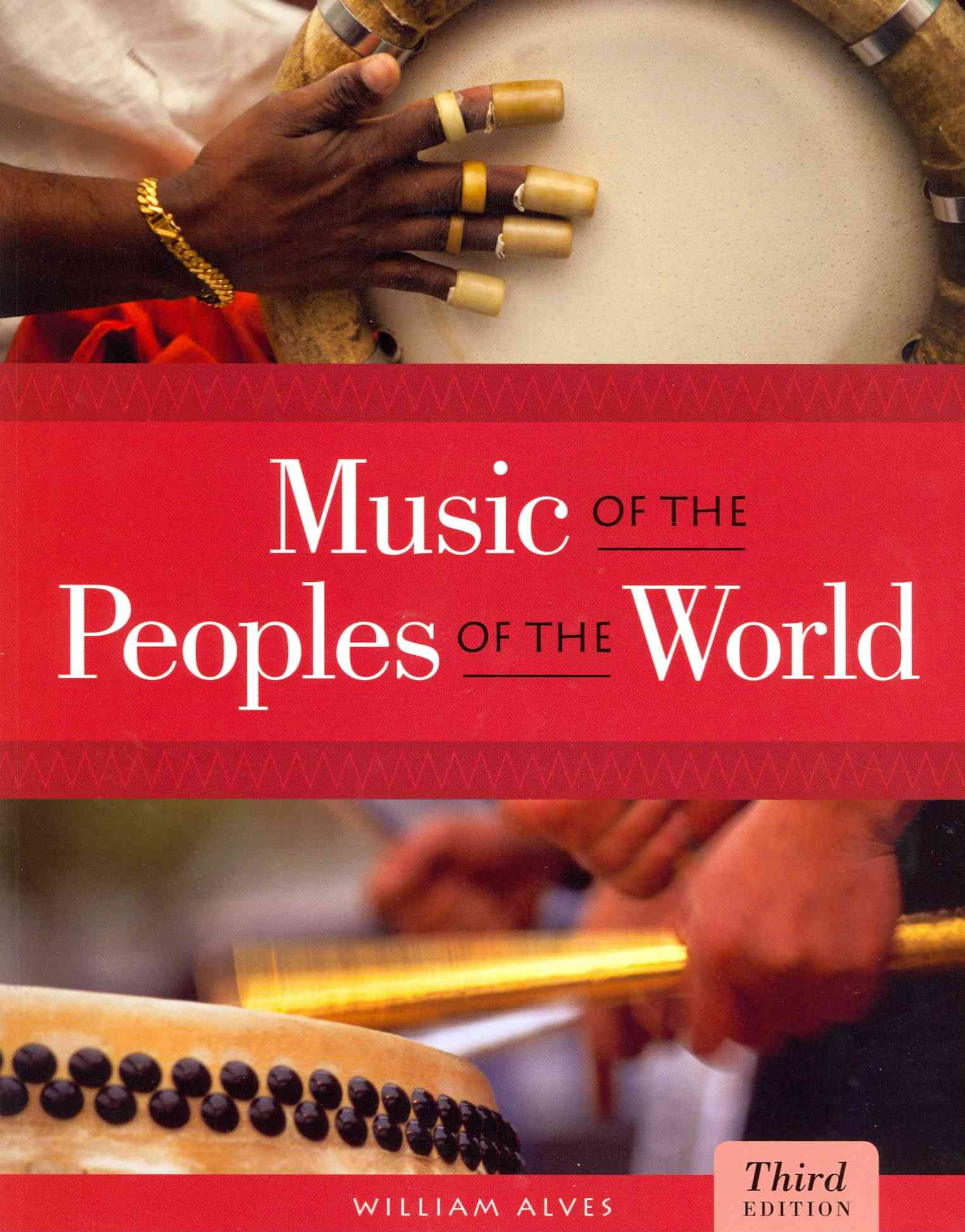 Music of the Peoples of the World By Alves, William